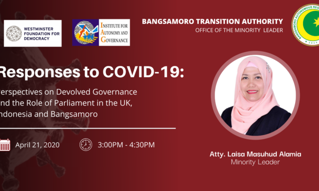 Responses to COVID – 19: Perspectives on Devolved Governance and the Role of Parliament in the UK, Indonesia and Bangsamoro