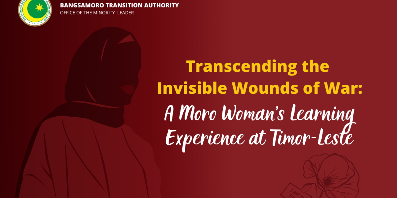 Transcending the Invisible Wounds of War: A Moro Woman's Learning Experience at Timor-Leste