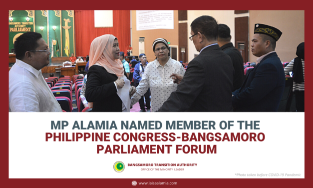 MP Alamia named member of the Philippine Congress-Bangsamoro Parliament Forum