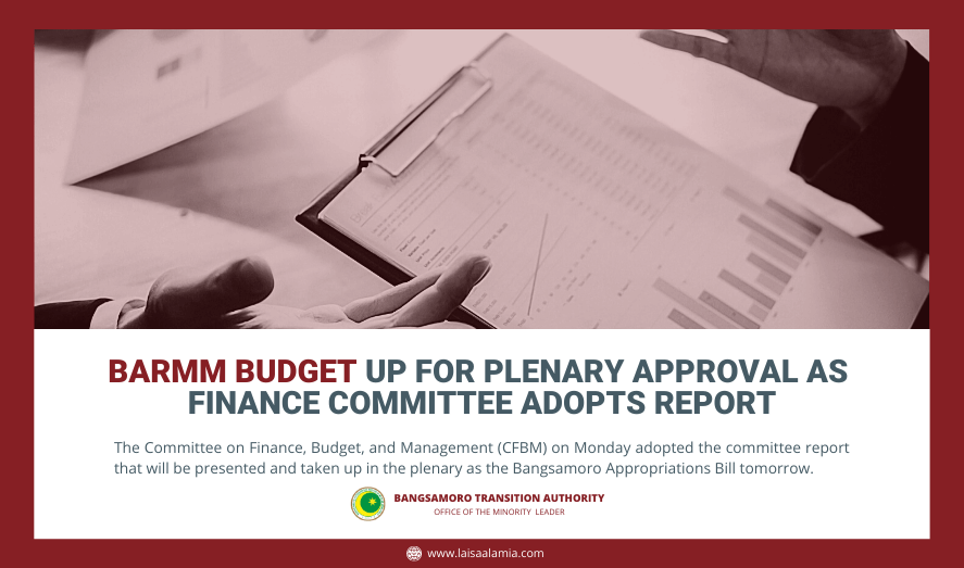 BARMM budget up for plenary approval as finance committee adopts report