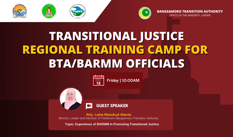 Transitional Justice Regional Training Camp for BTA/BARMM Officials