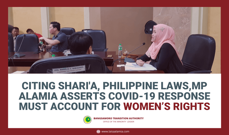 Citing Shari'a, Philippine Laws, MP Alamia asserts Covid-19 response must account for women's rights