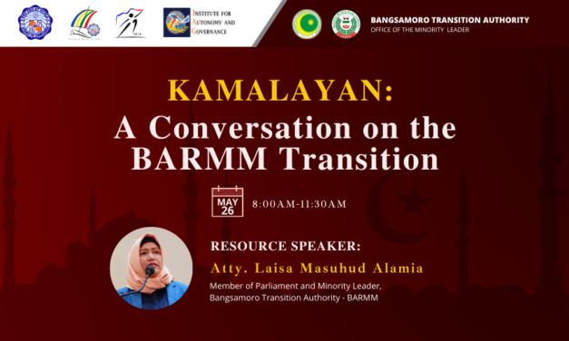 Kamalayan: A Conversation On The BARMM Transition