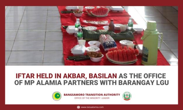 Iftar held in Akbar, Basilan as the Office of MP Alamia partners with barangay LGU