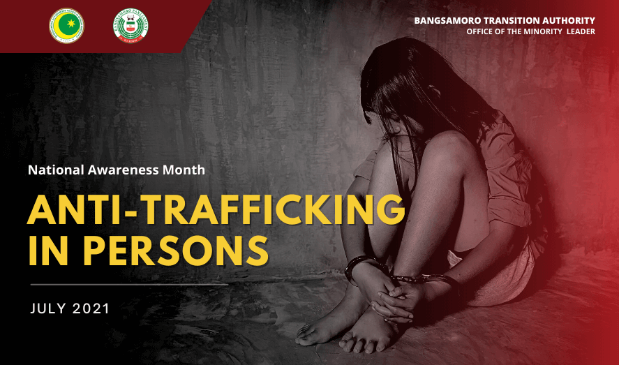 JUly 2021: Anti-Trafficking in Persons Awareness Month