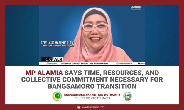MP Alamia says time, resources, and collective commitment necessary for Bangsamoro transition